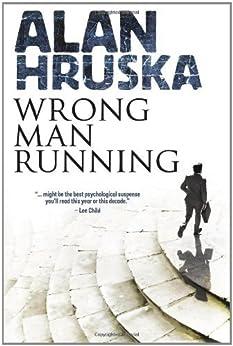 Wrong Man Running by [Hruska, Alan]