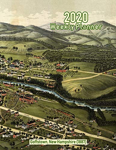 2020 Weekly Planner: Goffstown, New Hampshire (1887): Vintage Panoramic Map Cover - 1887 Antique Map