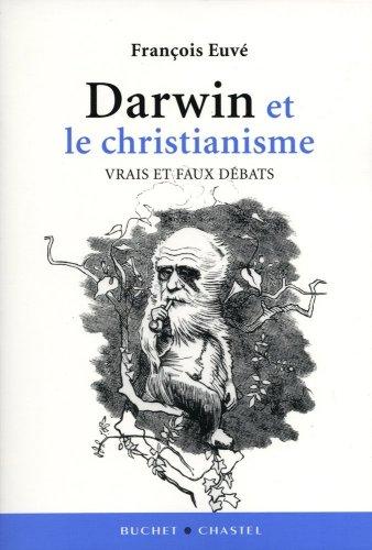 Darwin et le christianisme : Vrais et faux débats