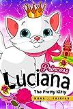 Princess Lucian, the Pretty Kitty Cat