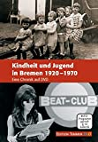 Kindheit und Jugend in Bremen 1920-1970 [Alemania] [DVD]