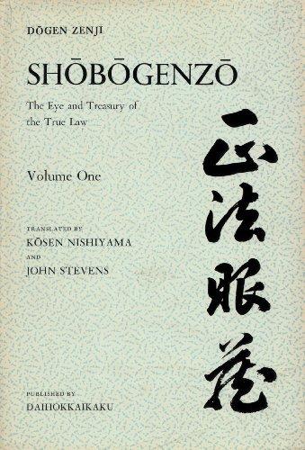 Shobogenzo: v. 1: Zen Essays - The Eye and Treasury of the True Law by Eihei Dogen (1979-12-02)