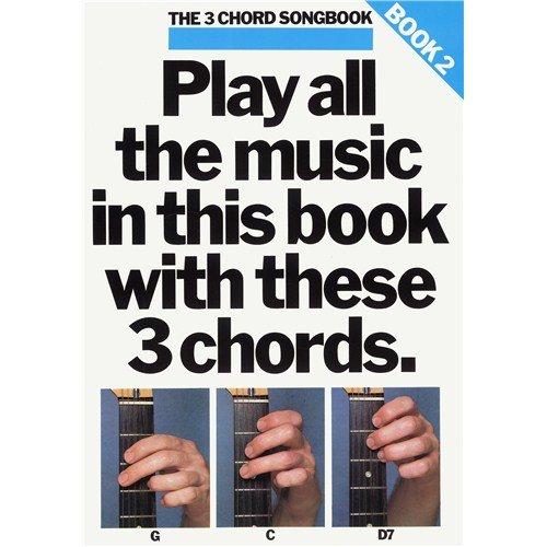 The 3 Chord Songbook Book 2. For Testi e accordi(con le griglie degli accordi)