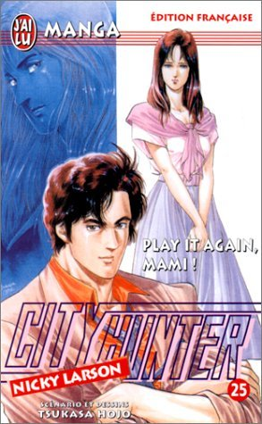 City Hunter (Nicky Larson), tome 25 : Play it again mami ! par Hojo Tsukasa