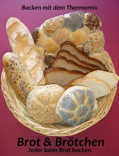 """Preisvergleich Produktbild Brot und Brötchen: """"Backen mit dem Thermomix"""""""