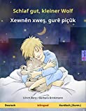 Schlaf gut, kleiner Wolf – Xewnên xweş, gurê piçûk (Deutsch – Kurdisch (Kurmandschi)). Zweisprachiges Kinderbuch, ab 2-4 Jahren (Sefa Bilinguale Bilderbücher)