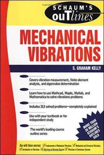 Schaum's Outline of Mechanical Vibrations (Schaum's Outline Series) por S Kelly
