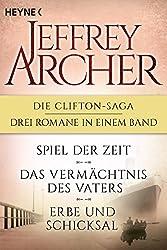 Die Clifton-Saga 1-3: Spiel der Zeit/Das Vermächtnis des Vaters/ - Erbe und Schicksal (3in1-Bundle): Drei Romane in einem Band