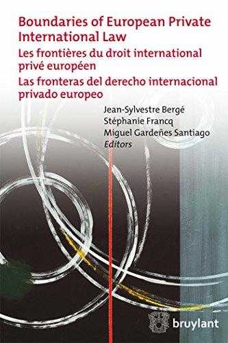 Les frontières du droit international privé européen (francais-anglais-espagnol)