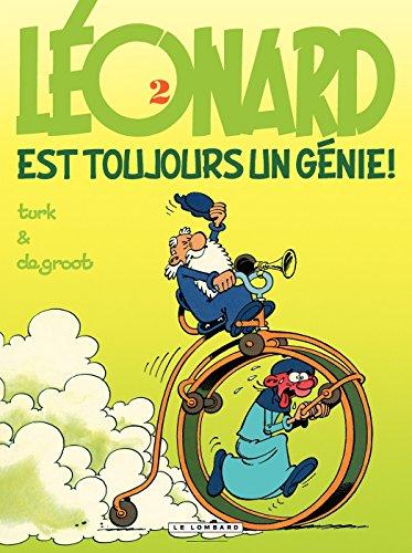 Léonard - tome 02 - Léonard est toujours un génie ! par De Groot