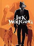 Jack Wolfgang, Tome 1 : L'entrée du loup