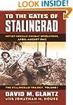 To the Gates of Stalingrad Volume 1 T...