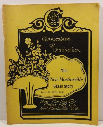 New Martinsville Glass Story - Martinsville Glass