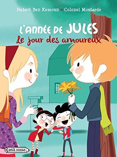 L'année de Jules (février) : Le jour des amoureux