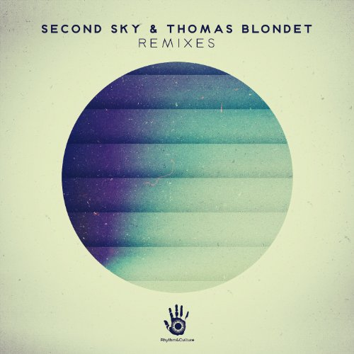 Second Sky & Thomas Blondet Re...