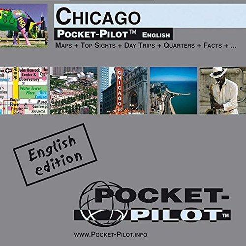 Pocket-Pilot Chicago: Einzelkarten: Zentrum, Großraum & Region - Öffentliche Verkehrsmittel - Sehenswürdigkeiten - Ausflüge - Wissenswertes - Klima - ... und vieles mehr. Englische Ausgabe