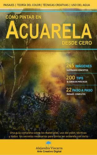 Cómo pintar en Acuarela desde cero por Alejandra Viscarra