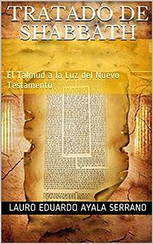 Libros Para Descargar En TRATADO DE SHABBATH: El Talmud a la Luz del Nuevo Testamento PDF Gratis Descarga