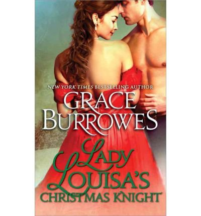 [Lady Louisa's Christmas Knight] [by: Grace Burrowes]
