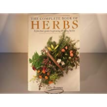 Complete Book of Herbs by Lesley Bremness (1988-12-23)