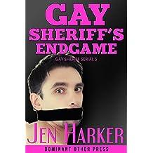 Gay Sheriff's Endgame (Gay Sheriff Serial Book 5) (English Edition)