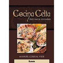 Cocina Celta: Recetas & Leyendas