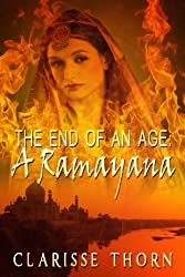 The End Of An Age: A Ramayana (English Edition)