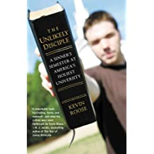 The Unlikely Disciple: A Sinner's Semester at America's Holiest University (English Edition)