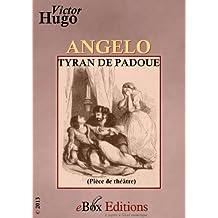 Angelo : tyran de Padoue
