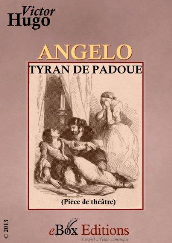 Angelo : tyran de Padoue par Victor Hugo