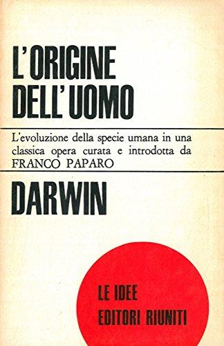 L'origine dell'uomo. A cura di Franco Paparo.