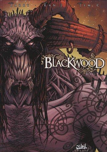 Blackwood, Tome 2 :