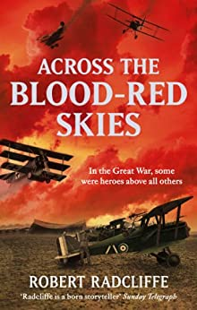 Across The Blood-Red Skies by [Radcliffe, Robert]