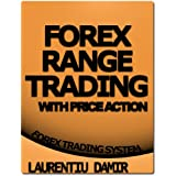 Forex Range Trading With Price Action - Forex Trading System (English Edition)