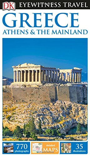 dk-eyewitness-travel-guide-greece-athens-the-mainland-eyewitness-travel-guides