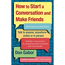 How To Start A Conversation And Make Friends: Revised And Updated (English Edition)
