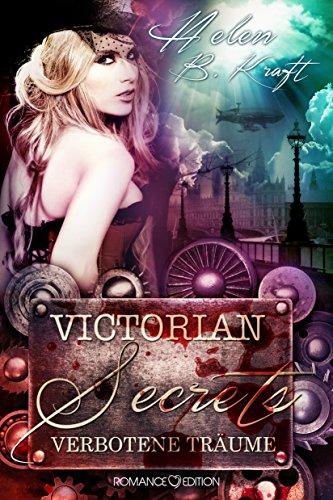 Victorian Secrets 02: Verbotene Träume