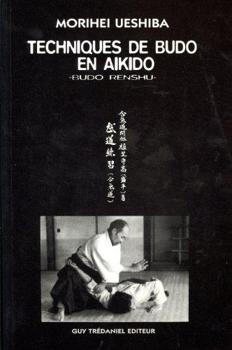 TECHNIQUES DE BUDO EN AIKIDO. Budo renshu
