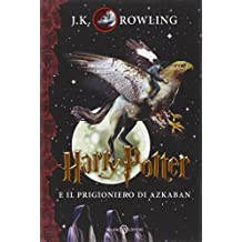 Harry Potter 3 e il Prigioniero di Azkaban (Harry Potter Italian)