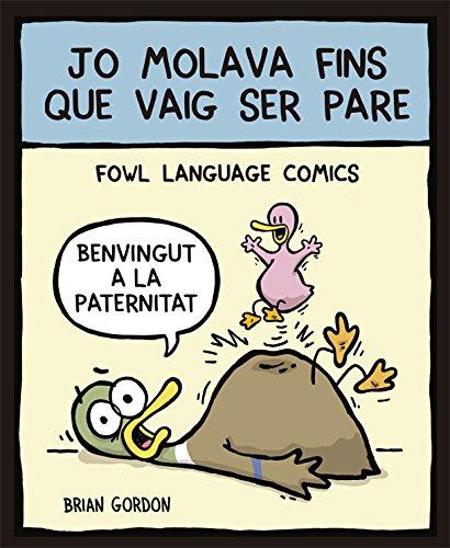 Jo molava fins que vaig ser pare: Fowl Language (Bridge) por Brian Gordon