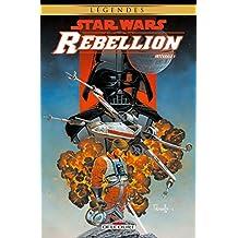 Star Wars Rébellion, Intégrale Tome 1 :
