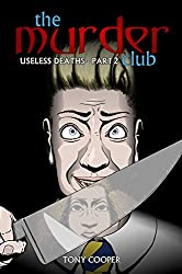 The Murder Club: Useless Deaths - Part 2