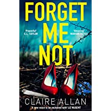 Forget Me Not: An unputdownable serial killer thriller with a breathtaking twist