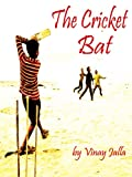The Cricket Bat (English Edition)