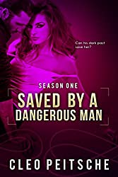 Saved by a Dangerous Man (By a Dangerous Man #3) (By a Dangerous Man Season 1) (English Edition)