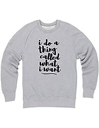 A Thing Called What I Want Sweatshirt mit Rundhals, Herren