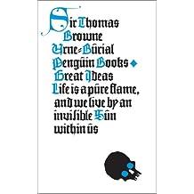 Urne-Burial (Penguin Great Ideas)