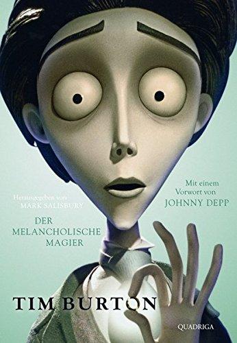 tim-burton-der-melancholische-magier-mit-einem-vorwort-von-johnny-depp-quadriga