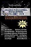 Amazing Paranormal Encounters