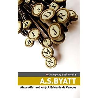 A.S. Byatt: Critical storytelling (Contemporary British Novelists MUP)